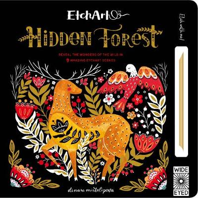 ETCHART : HIDDEN FOREST : REVEAL THE WONDERS OF THE WILD IN THE AMAZING ETCHART SCENES HC