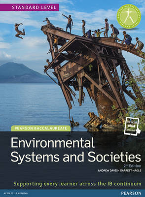 PEARSON BACCALAUREATE ENVIROMENTAL SYSTEMS AND SOCIETIES Student's Book TEXT PLUS