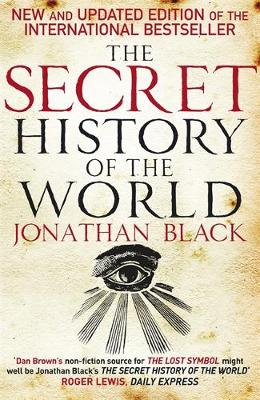 THE SECRET HISTORY OF THE WORLD Paperback B FORMAT