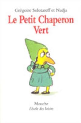 LE PETIT CHAPERON VERT (NE)  POCHE