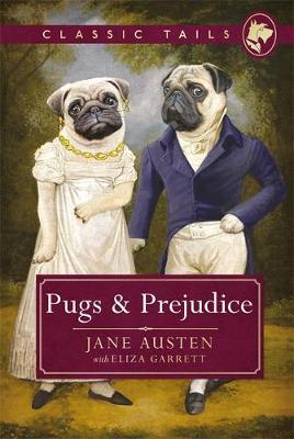 PUGS AND PREJUDICE  Paperback