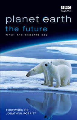PLANET EARTH, THE FUTURE Paperback