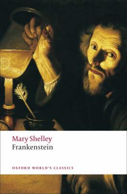 OXFORD WORLD CLASSICS: FRANKENSTEIN Paperback