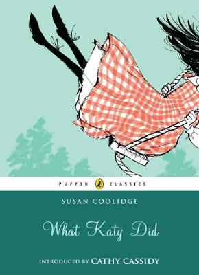 PUFFIN CLASSICS : WHAT KATY DID Paperback A FORMAT