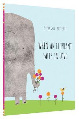 WHEN AN ELEPHANT FALLS IN LOVE  Paperback