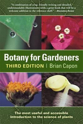 BOTANY FOR GARDENERS  Paperback