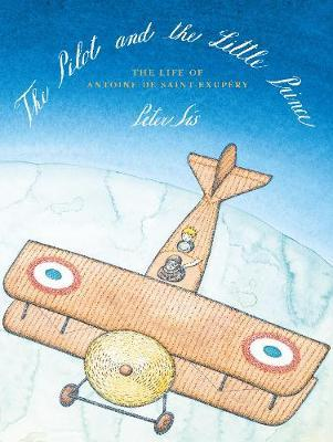 THE PILOT AND THE LITTLE PRINCE  HC