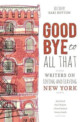 GOODBYE TO ALL THAT Paperback