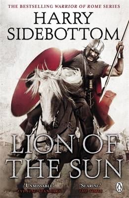 WARRIOR OF ROME 3: LION OF THE SUN Paperback