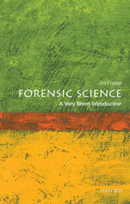 VERY SHORT INTRODUCTIONS : FORENSIC SCIENCE Paperback A FORMAT
