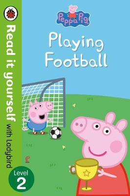 READ IT YOURSELF 2: PEPPA PIG PLAYING FOOTBALL
