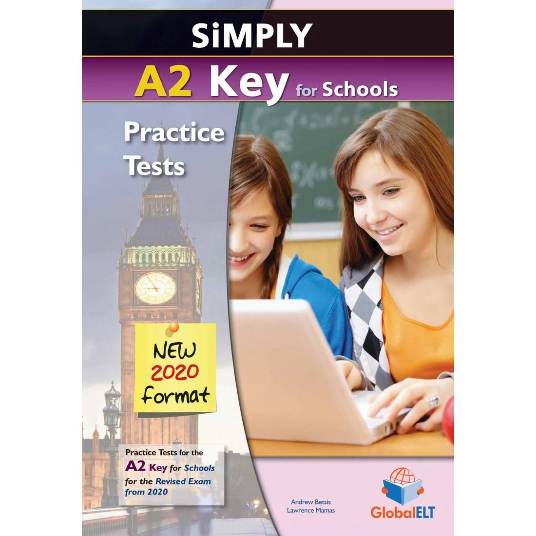 SIMPLY A2 KEY FOR SCHOOLS PRACTICE TESTS CD CLASS (3) NEW 2020 FORMAT