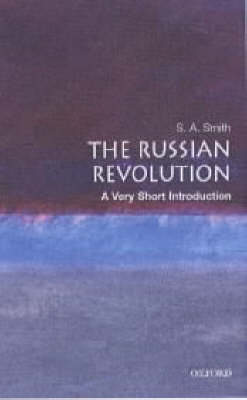 VERY SHORT INTRODUCTIONS : THE RUSSIAN REVOLUTION Paperback A FORMAT