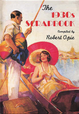 THE 1930S SCRAPBOOK HC