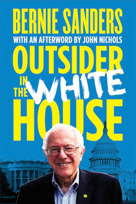 OUTSIDER IN THE WHITE HOUSE Paperback