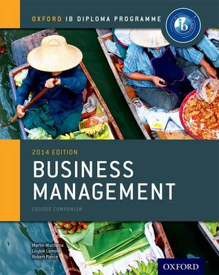 IB BUSINESS MANAGEMENT COURSE BOOK Paperback