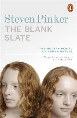 THE BLANK STATE : THE MODERN DENIAL OF JUMAN NATURE Paperback