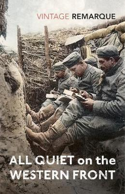 VINTAGE CLASSICS : ALL QUIET ON THE WESTERN FRONT Paperback B FORMAT