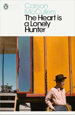 PENGUIN MODERN CLASSICS : THE HEART IS A LONELY HUNTER Paperback B FORMAT
