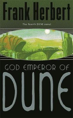 THE DUNE NOVELS 4: GOD EMPEROR OF DUNE Paperback A FORMAT