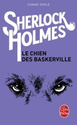 LE CHIEN DES BASKERVILLE - (SHERLOCK HOLMES) POCHE