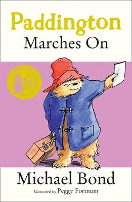 PADDINGTON MARCHES ON Paperback