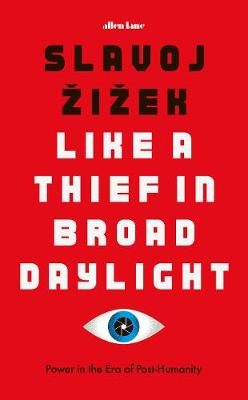 LIKE A THIEF IN BROADLIGHT : POWER IN THE ERA OF POST- HUMANITY HC