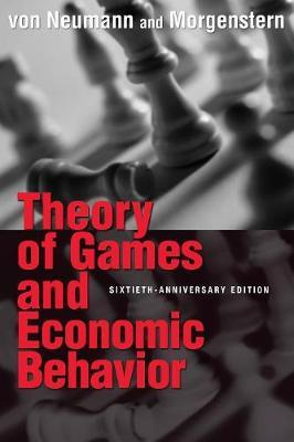 THEORY OF GAMES AND ECONOMIC BEHAVIOR Paperback