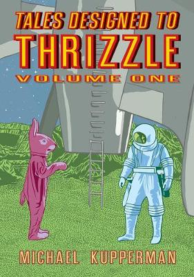 TALES DESIGNED TO THRIZZLE  Paperback