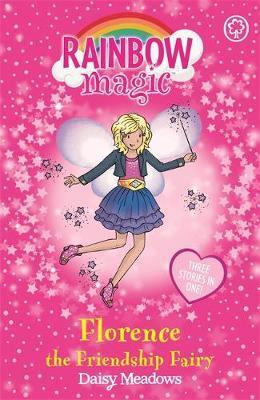 RAINBOW MAGIC: FLORENCE THE FRIENDSHIP FAIRY Paperback