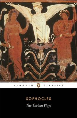 PENGUIN CLASSICS : THE THEBAN PLAYS -- SPECIAL PRICE -- Paperback B FORMAT