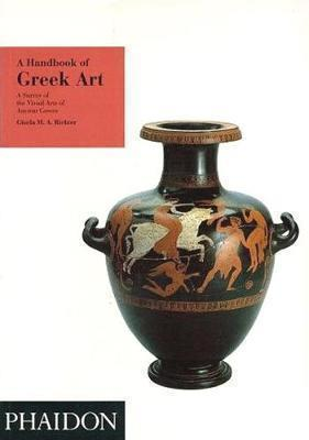 A HANDBOOK OF GREEK ART A SURVEY OF THE VISUAL ARTS OF ANCIENT GREECE Paperback C FORMAT