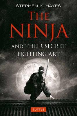 NINJA AND THEIR SECRET FINGHTING ART  Paperback