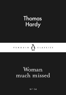 LITTLE BLACK CLASSICS : WOMAN MUCH MISSED Paperback