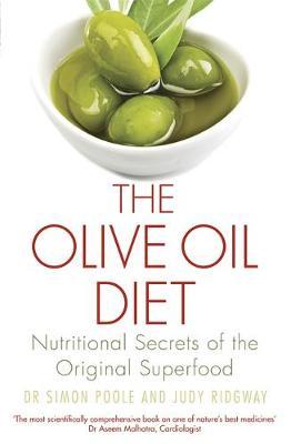 THE OLIVE OIL DIET NUTRITIONAL SECRETS OF THE ORIGINAL SUPERFOOD Paperback BIG FORMAT