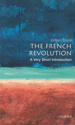 VERY SHORT INTRODUCTIONS : THE FRENCH REVOLUTION Paperback A FORMAT