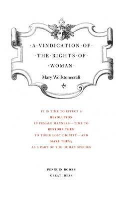 PENGUIN GREAT IDEAS A VINDICATION OF THE RIGHTS OF WOMAN Paperback