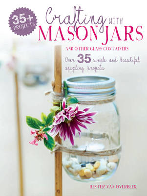 CRAFTING WITH MASON JARS AND OTHER  Paperback