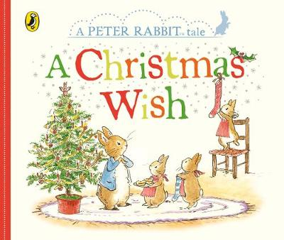 PETER RABBIT : A CHRISTMAS WISH Paperback
