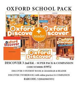 OXFORD DISCOVER 3 SUPER PACK & COMPANION (Student's Book+ Workbook WITH ONLINE PRACTISE + GRAMMAR + COMPANION + READER) - 03952 2ND ED