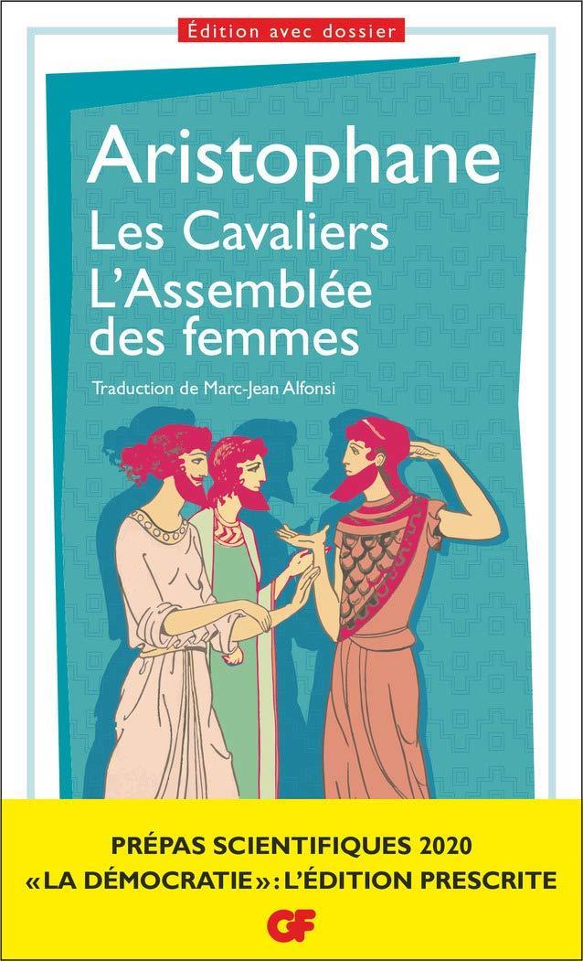 LES CAVALIERS. L'ASSEMBLEE DES FEMMES,