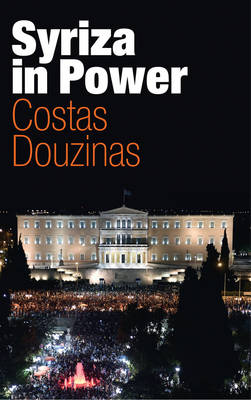 SYRIZA IN POWER: REFLECTIONS OF AN ACCIDENTAL POLITICIAN Paperback
