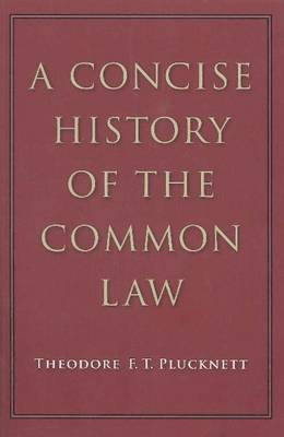 A CONCISE HISTORY OF THE COMMON LAW Paperback