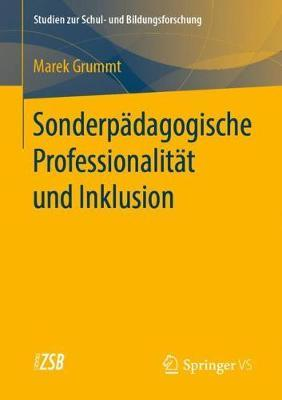 Sonderpadagogische Professionalitat Und Inklusion