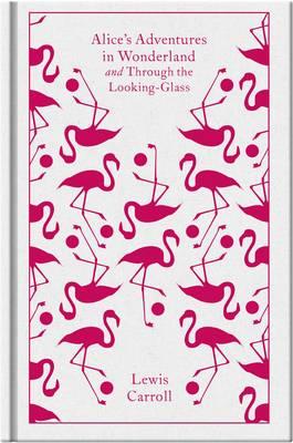 PENGUIN CLASSICS : ALICE'S ADVENTURES IN WONDERLAND HC CLOTH