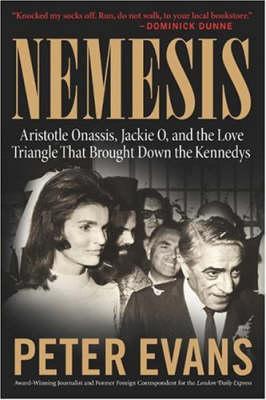 NEMESIS: THE TRUE STORY OF ARISTOTLE ONASSIS Paperback