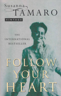FOLLOW YOUR HEART Paperback