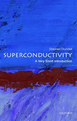 VERY SHORT INTRODUCTIONS : SUPERCONDUCTIVITY Paperback A FORMAT
