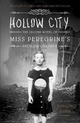 HOLLOW CITY - THE 2ND NOVEL OF MISS PEREGRINE'S HOME FOR PECULIAR CHILDREN Paperback Paperback
