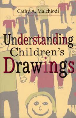 UNDERSTANDING CHILDREN'S DRAWINGS Paperback